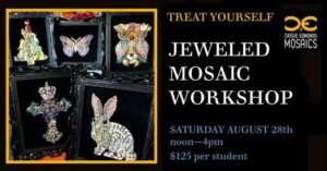Jeweled Mosiac Workshop poster